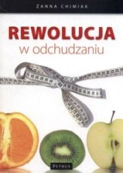 Rewolucja w odchudzaniu Żanna Chimiak