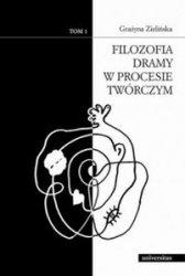 Filozofia dramy w procesie twórczym Tom 1 i 2 Grażyna Zielińska