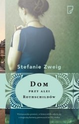Dom przy alei Rothschildów Stefanie Zweig