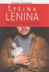 Łysina Lenina Wspomnienia adwokata Arkady Vaksberg