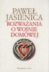 Rozważania o wojnie domowej Paweł Jasienica