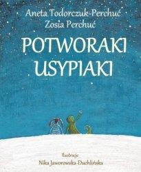 Potworaki Usypiaki Aneta Todorczuk-Perchuć