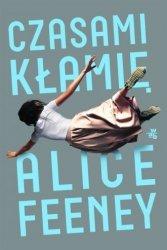 Czasami kłamię  Alice Feeney