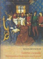 Lenna i wasale Reinterpretacja średniowiecznych źródeł Susan Reynolds