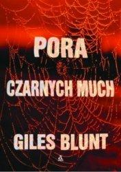 Pora czarnych much Giles Blunt