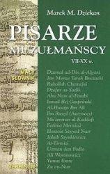Pisarze muzułmańscy VII-XX w. Mały słownik Marek M.  Dziekan