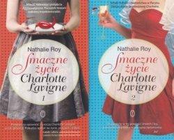 Smaczne życie Charlotte Lavigne Tom 1 i 2  Nathalie Roy
