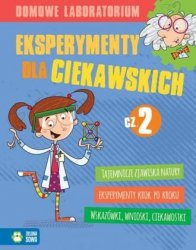 Domowe laboratorium Eksperymenty dla ciekawskich cz. 2