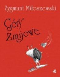 Góry Żmijowe Zygmunt Miłoszewski