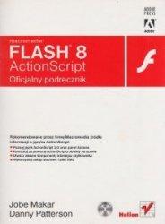 Macromedia Flash 8 ActionScript Oficjalny podręcznik + CD Jobe Makar Danny Patterson