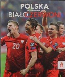 Polska Biało-czerwoni Jacek Kurowski