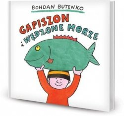 Gapiszon i wędzone morze Bohdan Butenko
