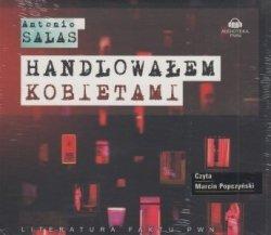Handlowałem kobietami (CD) Antonio Salas