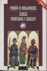 Pieśń o Rolandzie Dzieje Tristana i Izoldy Seria Jeżyk