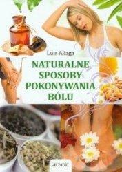 Naturalne sposoby pokonywania bólu Luis Aliaga