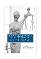 Psychologia i prawo Między teorią a praktyką