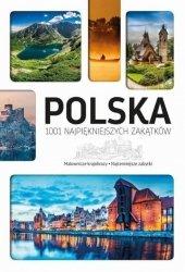 Polska 1001 najpiękniejszych zakątków Malownicze krajobrazy Najcenniejsze zabytki
