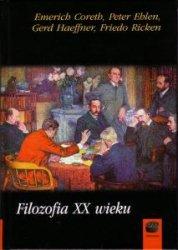 Filozofia XX wieku Emerich Coreth Peter Ehlen Gerd Haeffner Friedo Ricken