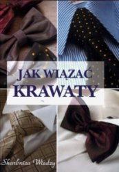 Jak wiązać krawaty