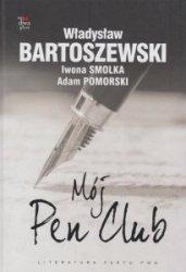 Mój Pen Club Władysław Bartoszewski Iwona Smolka Adam Pomorski