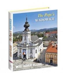 Papieskie Wadowice (wersja ang.) Adam Bujak
