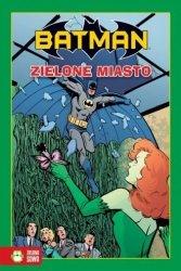 Batman Zielone miasto