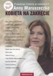 Kobieta na zakręcie Anna Maruszeczko