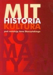Mit, historia, kultura Materiały z V Seminarium Historyków Filozofii Polski red. Jan Skoczyński