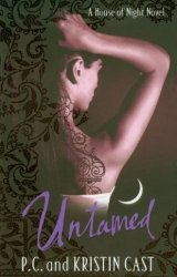 Untamed A House of Night Novel P.C. Cast, Kristin Cast (książka w j. angielskim)