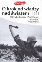 O krok od władzy nad światem 1941 Piotr Matusak Tadeusz Rawski Edward Pawłowski