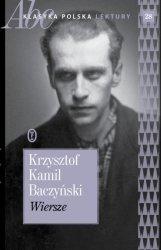 Wiersze Krzysztof Kamil Baczyński ABC Klasyka polska Lektury