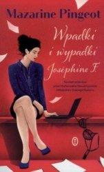 Wypadki i wpadki Josephine F Mazarine Pingeot