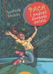 Paca i podróż dookoła świata Ludwik Janion