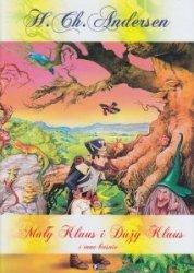 Mały Klaus i Duży Klaus i inne baśnie Hans Christian Andersen