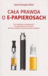 Cała prawda o e-papierosach Jean-Francois Etter