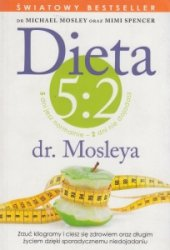 Dieta 5:2 dr Mosleya Michael Mosley Mimi Spencer