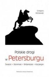 Polskie drogi w Petersburgu Świacki, Słonimski, Britaniszski, Koczergin Grzegorz Wiśniewski