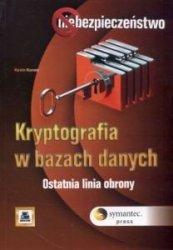 Kryptografia w bazach danych Ostatnia linia obrony Kevin Kenan