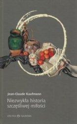 Niezwykła historia szczęśliwej miłości Jean-Claude Kaufmann