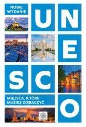 UNESCO Miejsca które musisz zobaczyć