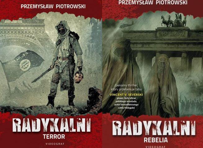 Radykalni Terror i Rebelia Komplet  Przemysław Piotrowski