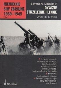 Niemieckie siły zbrojne 1939-1945 Dywizje strzeleckie i lekkie Samuel W Mitcham jr