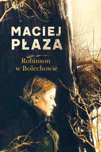 Robinson w Bolechowie Maciej Płaza