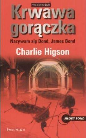 Krwawa gorączka Charlie Higson