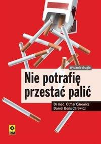 Nie potrafię przestać palić Otmar Carewicz Daniel Boris Carewicz