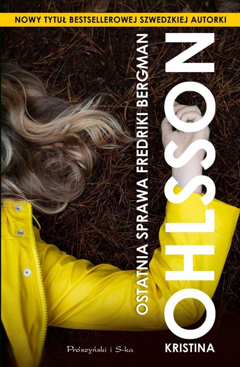 Ostatnia sprawa Fredriki Bergman Kristina Ohlsson
