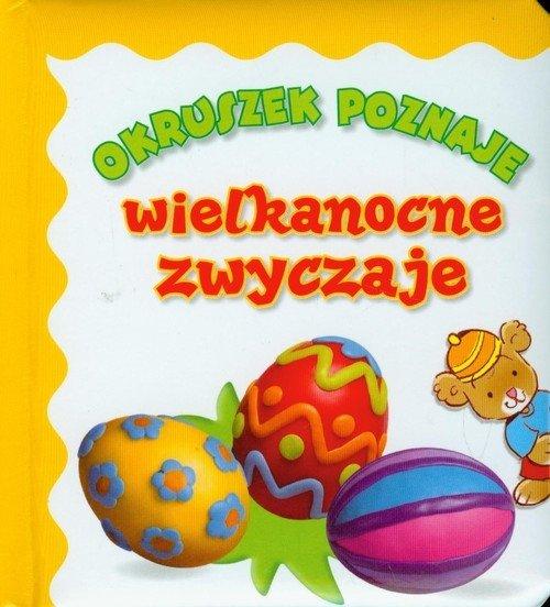 Wielkanocne zwyczaje Okruszek poznaje