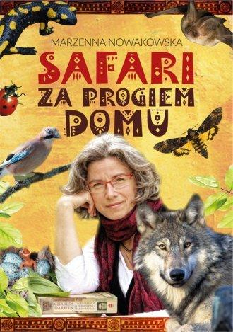 Safari za progiem domu Marzenna Nowakowska