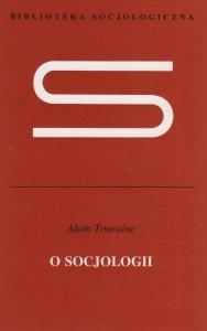 O socjologii Alain Touraine
