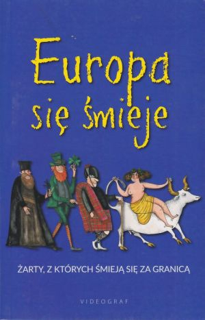 Europa się śmieje Żarty z których śmieją się za granicą